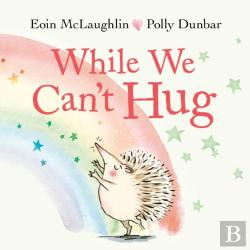Bertrand.pt - While We Can'T Hug