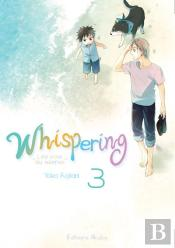 Whispering, Les Voix Du Silence - Tome 3 - 03
