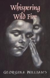 Whispering Wild Fire