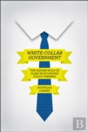White-Collar Government