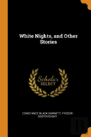 White Nights, And Other Stories
