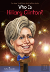 Who Is Hilary Clinton