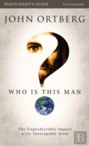 Who Is This Man? Study Guide With Dvd