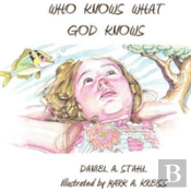 Who Knows What God Knows