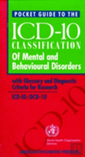 Who Pocket Guide To Classification Of Mental And Behavioural Disorders