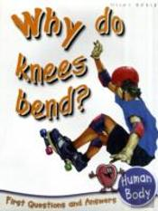 Why Do Knees Bend