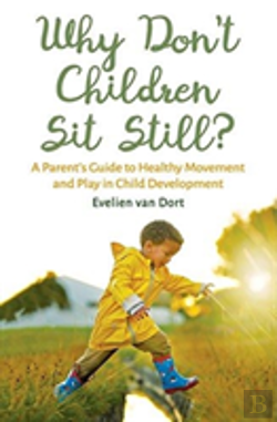 Bertrand.pt - Why Don'T Children Sit Still?