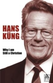 Why I Am Still A Christian
