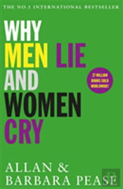 Why Men Lie And Women Cry