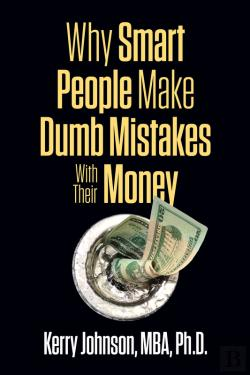 Bertrand.pt - Why Smart People Make Dumb Mistakes With Their Money