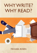 Why Write? Why Read?