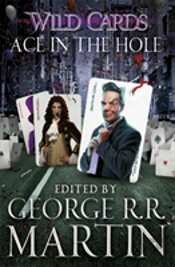 Wild Cards: Ace In The Hole