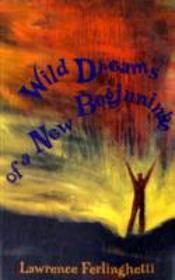Wild Dreams Of A New Beginning