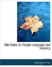 Wild Wales Its People Language And Scene