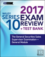 Wiley Finra Series 10 Exam Review 2017wiley Finra Series 10 Exam Review 2017