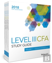 Wiley Study Guide For 2018 Level Iii Cfa Exam: Com Plete Set