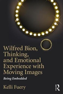 Bertrand.pt - Wilfred Bion, Thinking, And Emotional Experience With Moving Images