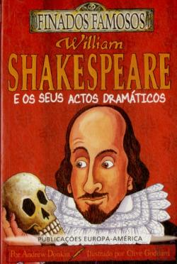 Bertrand.pt - William Shakespeare e os seus Actos Dramáticos