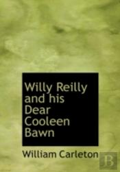 Willy Reilly And His Dear Cooleen Bawn