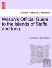 Wilson'S Official Guide To The Islands O