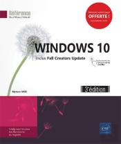 Windows 10 (3e Edition) - Inclus: Fall Creators Update