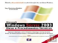 Windows Server 2003 - Dicas e Procedimentos Técnicos