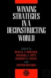 Winning Strategies In A Deconstructing World
