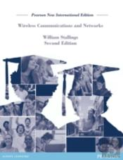 Wireless Communications & Networks: Pearson New International Edition