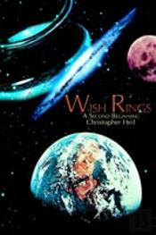 Wish Rings:A Second Beginning