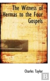 Witness Of Hermas To The Four Gospels
