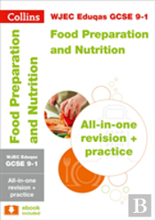 Wjec Eduqas Gcse Food Preparation And Nutrition All-In-One Revision And Practice