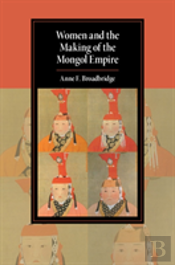 Women And Making Of Mongol Empire