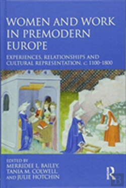 Bertrand.pt - Women And Work In Premodern Europe