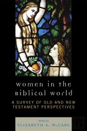 Women In The Biblical World