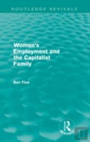 Women'S Employment And The Capitalist Family