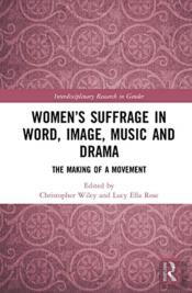 Women'S Suffrage In Word, Image, Music, Stage And Screen