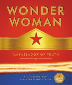 Bertrand.pt - Wonder Woman: Ambassador Of Truth