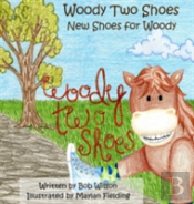 Woody Two Shoes