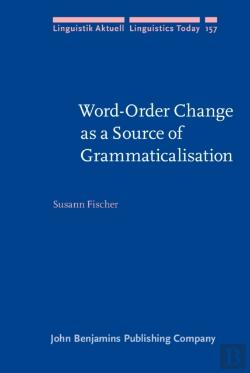 Bertrand.pt - Word-Order Change As A Source Of Grammaticalisation