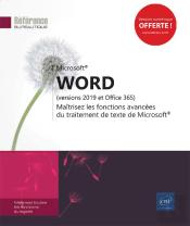 Word (Versions 2019 Et Office 365) - Maitrisez Les Fonctions Avancees Du Traitement De Texte De Micr