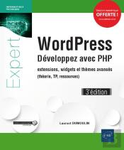 Wordpress - Developpez Avec Php - Extensions, Widgets Et Themes Avances (Theorie, Tp, Ressources) (3