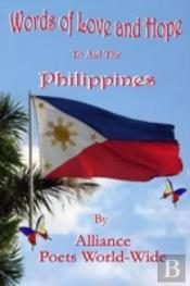 Words Of Love And Hope To Aid The Philippines