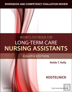 Bertrand.pt - Workbook And Competency Evaluation Review For Mosby'S Textbook For Long-Term Care Nursing Assistants