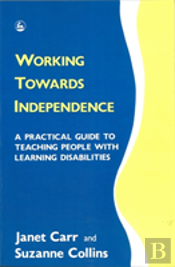 Working Towards Independence
