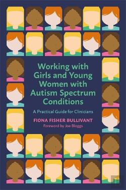 Bertrand.pt - Working With Girls And Young Women With An Autism Spectrum Condition