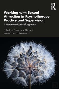 Bertrand.pt - Working With Sexual Attraction In Psychotherapy Practice And Supervision