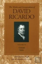 Works And Correspondence Of David Ricardogeneral Index