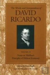 Works And Correspondence Of David Ricardonotes On Malthus'S Principle Of Political Economy