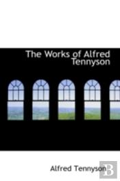 Works Of Alfred Tennyson