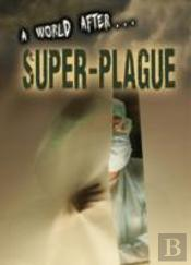 World After Superplague